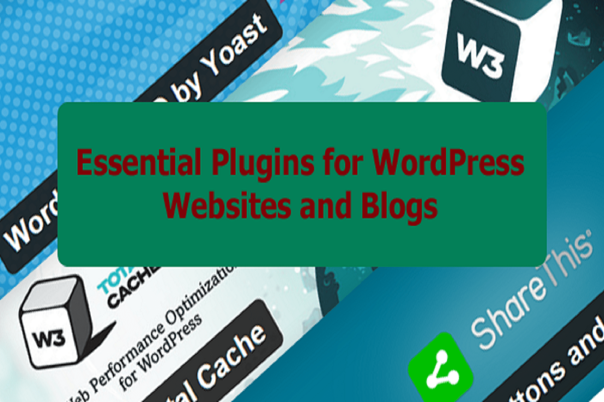 Few Essential Plugins for WordPress Websites and Blogs